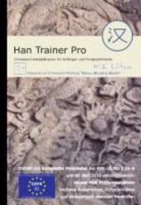 Han Trainer Pro: Multimedialer Chinesisch-Vokabeltrainer für deutsche Muttersprachler (HSK Edition). Zur Vorbereitung der HSK-Prüfung.