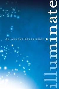 Illuminate: An Advent Experience
