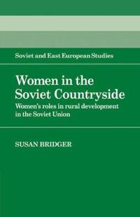 Women in the Soviet Countryside