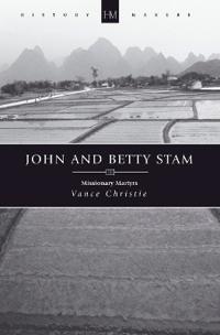 John and Betty Stam