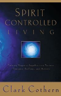 Spirit Controlled Living