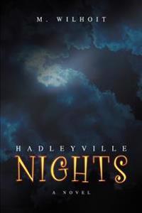 Hadleyville Nights
