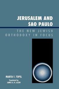 Jerusalem and Sao Paulo
