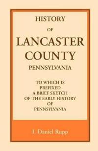 History of Lancaster County, Pennsylvania