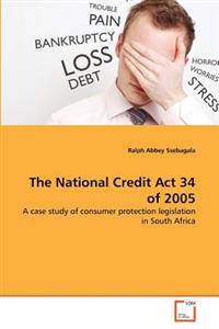 The National Credit ACT 34 of 2005
