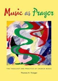 Music As Prayer