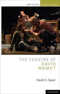 The Theatre of David Mamet