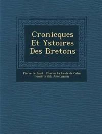 Cronicques Et Ystoires Des Bretons