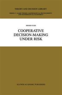 Cooperative Decision-Making Under Risk