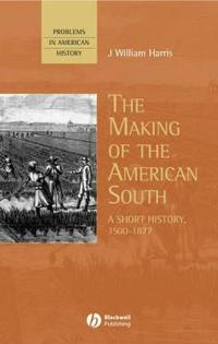 The Making of the American South