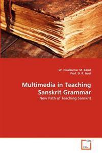 Multimedia in Teaching Sanskrit Grammar