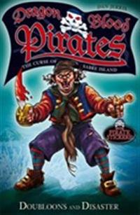 Dragon blood pirates: doubloons and disaster - book 2