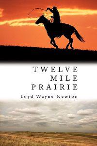 Twelve Mile Prairie