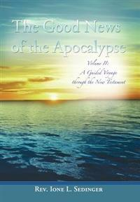 The Good News of the Apocalypse