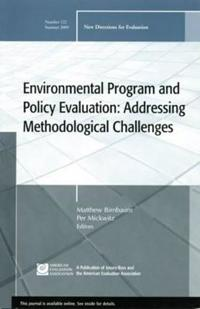 Environmental Program and Policy Evaluation: Addressing Methodological Challenges: New Directions for Evalution, Number 122