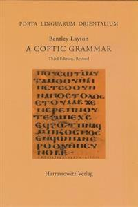 A Coptic Grammar: With Chrestomathy and Glossary. Sahidic Dialect