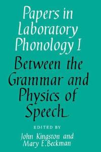 Papers in Laboratory Phonology I