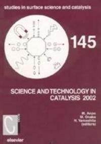 Science and Technology in Catalysis 2002