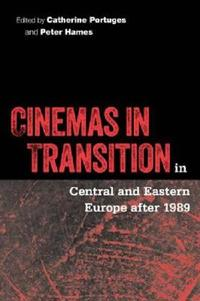 Cinemas in Transition in Central and Eastern Europe after 1989