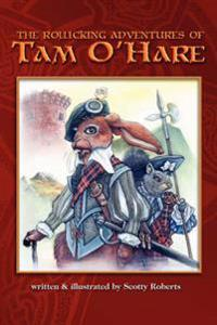 Rollicking Adventures of Tam O'Hare