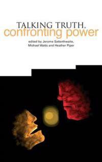 Talking Truth, Confronting Power