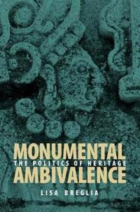 Monumental Ambivalence