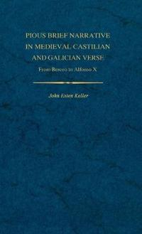 Pious Brief Narrative in Medieval Castilian and Galician Verse