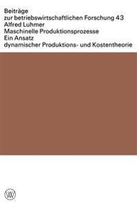 Maschinelle Produktionsprozesse