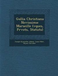 Gallia Christiana Novissima: Marseille (¿v¿ques, Pr¿vots, Statuts)