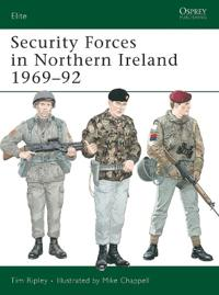Security Forces in Northern Ireland, 1969-92