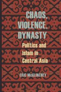Chaos, Violence, Dynasty