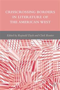 Crisscrossing Borders in Literature of the American West
