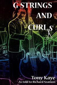 G-Strings and Curls