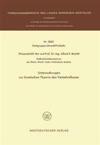 Untersuchungen Zur Kinetischen Theorie Des Verkehrsflusses