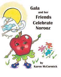 Gala and Her Friends Celebrate Norooz