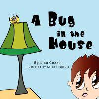 A Bug in the House
