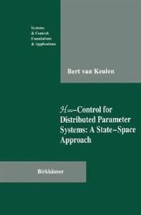 Hâ  -Control for Distributed Parameter Systems: A State-Space Approach
