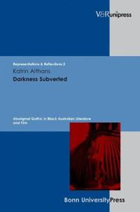Darkness Subverted