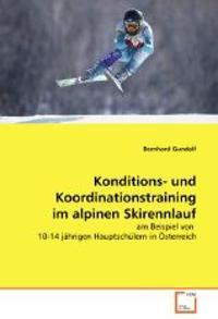 Konditions- Und Koordinationstraining Im Alpinen Skirennlauf