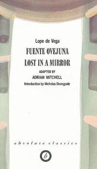Fuente Ovejuna/Lost in a Mirror