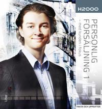 H2000 Personlig försäljning 1 Fakta och uppgifter - med kunden i fokus
