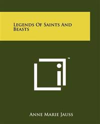 Legends of Saints and Beasts