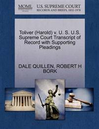Toliver (Harold) V. U. S. U.S. Supreme Court Transcript of Record with Supporting Pleadings