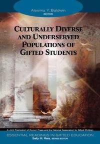 Culturally Diverse and Underserved Populations of Gifted Students