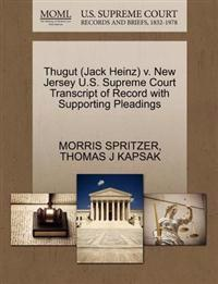 Thugut (Jack Heinz) V. New Jersey U.S. Supreme Court Transcript of Record with Supporting Pleadings