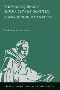 Thomas Aquinas's Summa Contra Gentiles: A Mirror of Human Nature