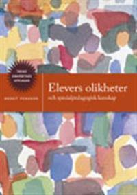 Elevers olikheter: och specialpedagogisk kunskap
