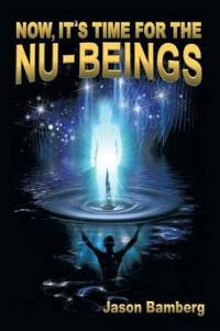 Now, It's Time for the Nu-Beings