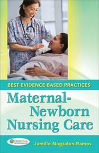 Maternity-Newborn Nursing Care