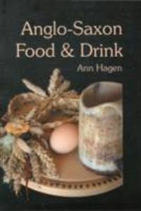 Anglo-Saxon Food & Drink